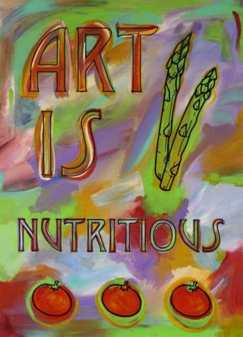 Art is Nutritious 2